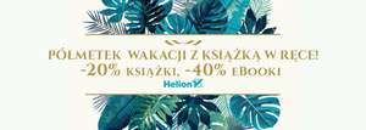 Książki -20% ebooki -40% @ Helion