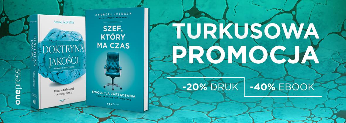 Książki o turkusowym zarządzaniu -20/40% @ Onepress