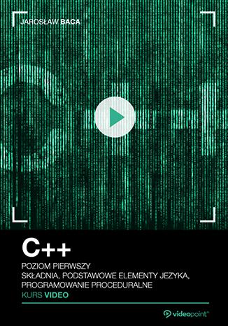 C++. Kurs video 40% taniej @ videopoint