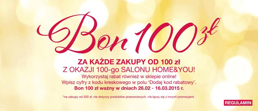 Bon o wartości 100zł za każde zakupy od 100zł @ Home&You