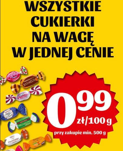 Wszystkie cukierki na wagę w jednej cenie 0,99zł za 100g przy zakupie min. 500g Biedronka