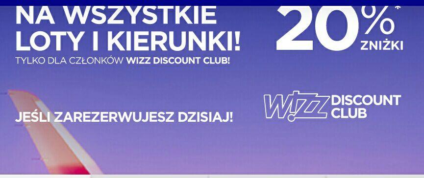 Wizzair 20% zniżki dla klubowiczów Tylko DZIŚ