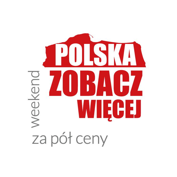 POLSKA WEEKEND ZA PÓŁ CENY  6 - 8 października 2017 r