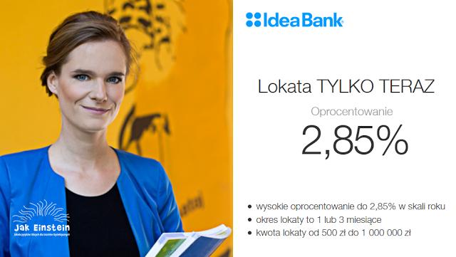Lokata TYLKO TERAZ 2,85% IdeaBank