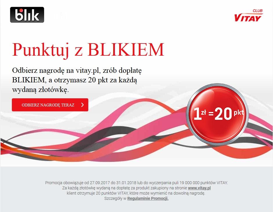 Dopłacaj BLIKIEM w katalogu VITAY/1zł - 20pkt