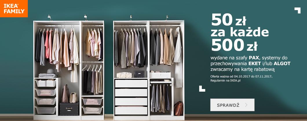 50zł zwrotu na kartę rabatową za każde 500zł wydane na szafy PAX oraz systemy przechowywania EKET i ALGOT @ Ikea