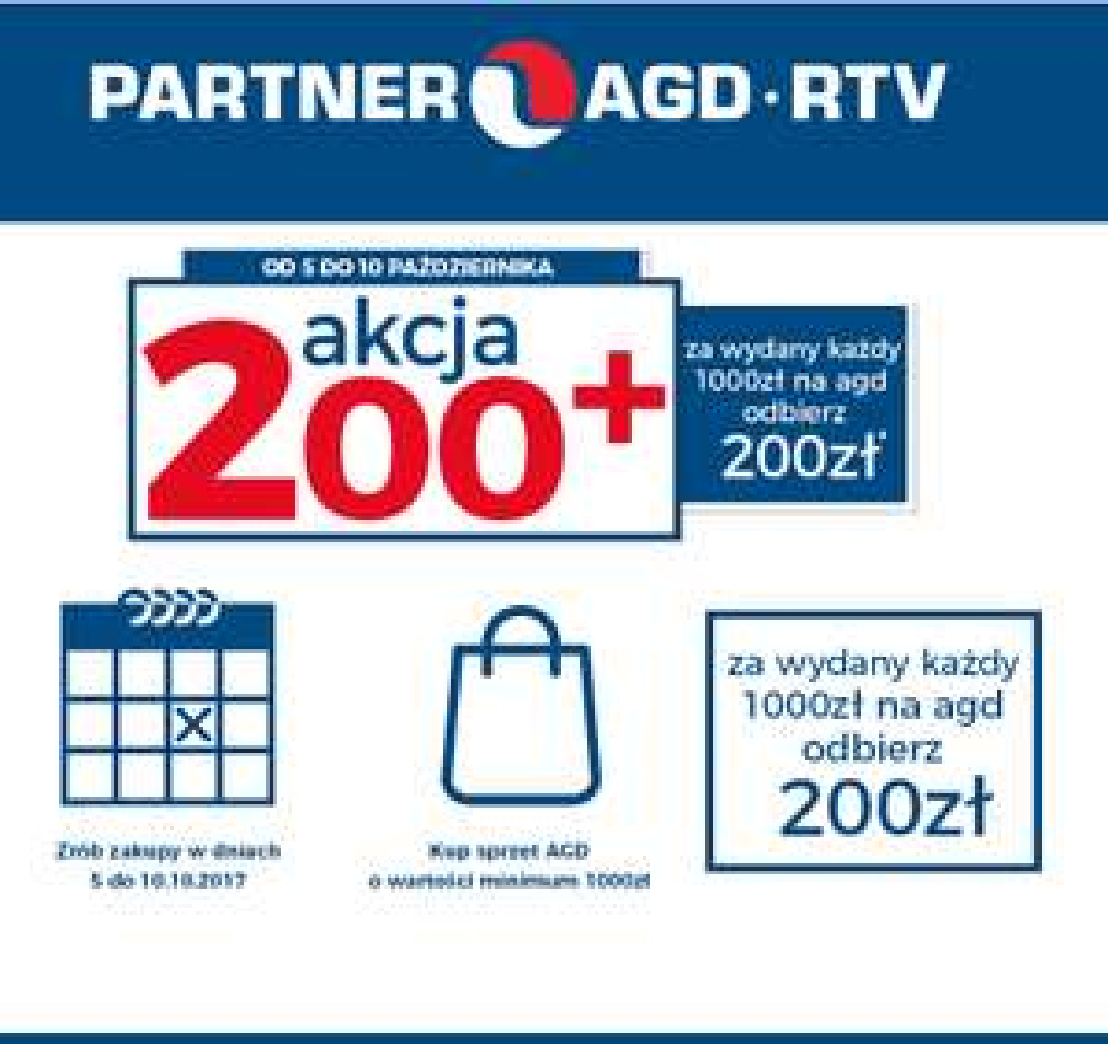 200zl na dalsze zakupy za każde 1000zl wydane na AGD @ Partner AGD