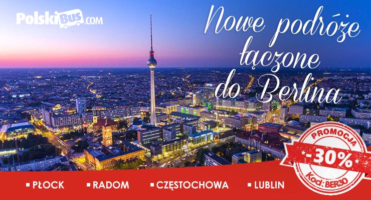 PolskiBus do Berlina 30% taniej z Lublina, Płocka, Częstochowy, Radomia