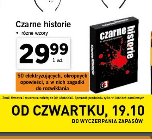 Od 19.10 w LIDLU gra karciana CZARNE HISTORIE za 29,99 zł Różne cześci.