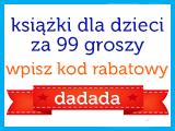 Książki dla dzieci po 99 GROSZY!! @ Dadada