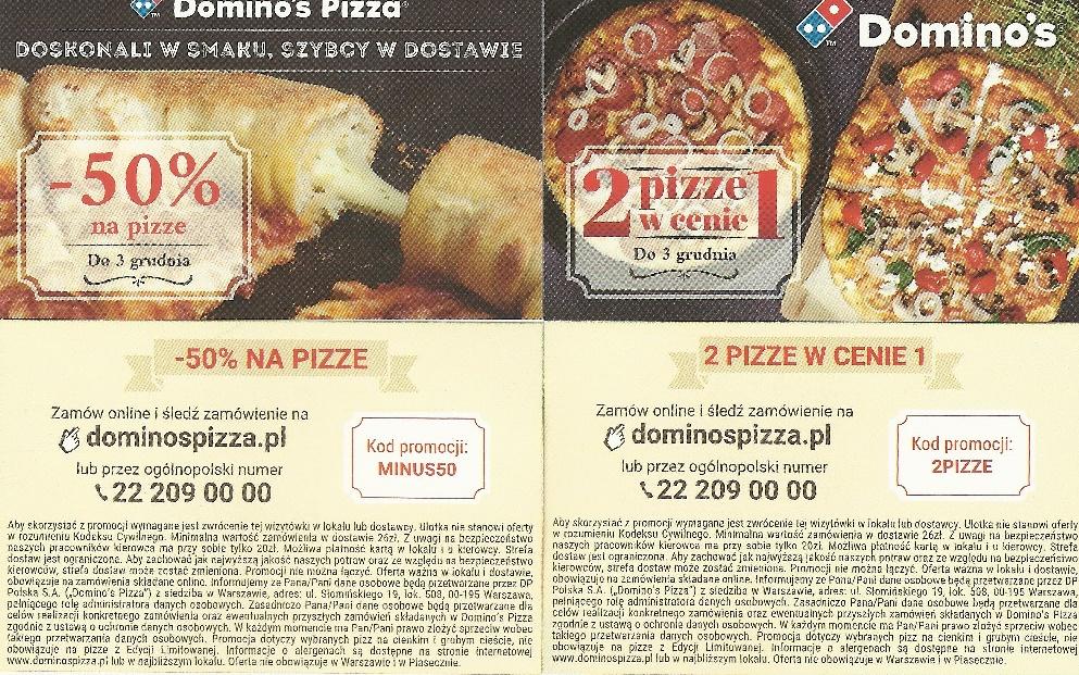 Dominos 2 pizze w cenie 1 lub -50% na pizze