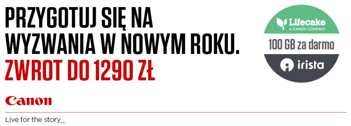 Cashback na produkty Canon w wybranych sklepach - zwrot do 1290 zł