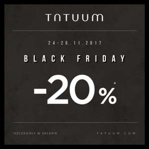 [Black Friday] 20% rabatu na zakupy @ Tatuum