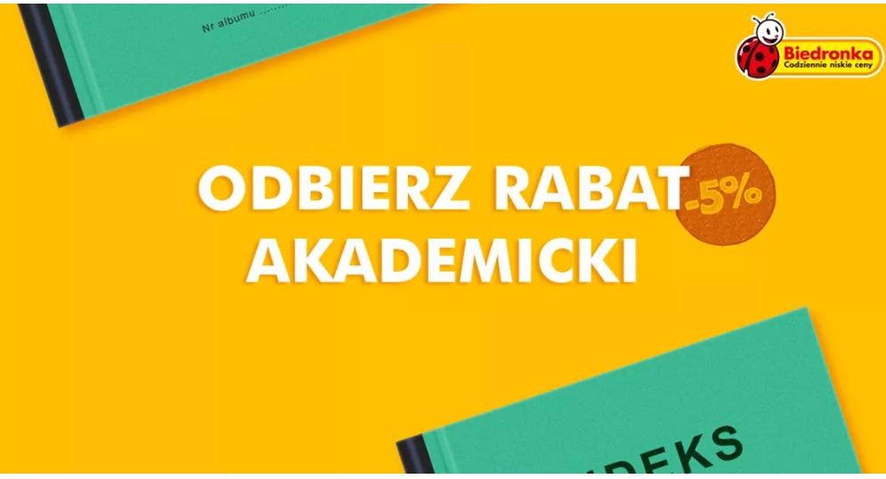 Rabat Akademicki 5% - Biedronka (nie tylko dla studentów)