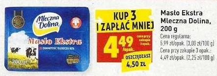 [Biedronka] Masło Ekstra Mleczna Dolina (cena za 1szt. przy zakupie 3szt.)