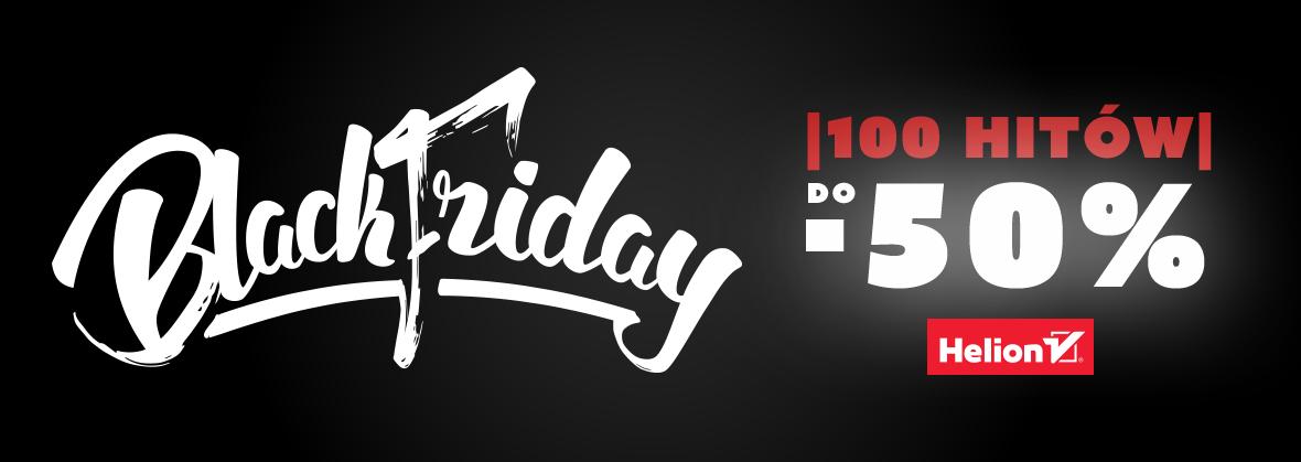 Black Friday | 3x100 książek o 25/50% taniej @ Helion, OnePress, Sensus