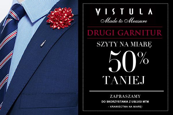 Drugi garnitur szyty na miarę -50% @ Vistula