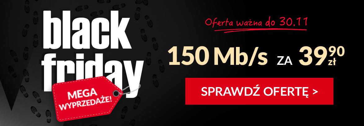 Black Friday w VECTRA! Internet 150Mbit za 39,90 do 30.11.17