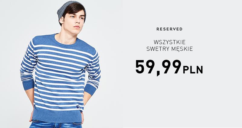 Wszystkie swetry męskie w jednakowej cenie 59,99zł @ Reserved