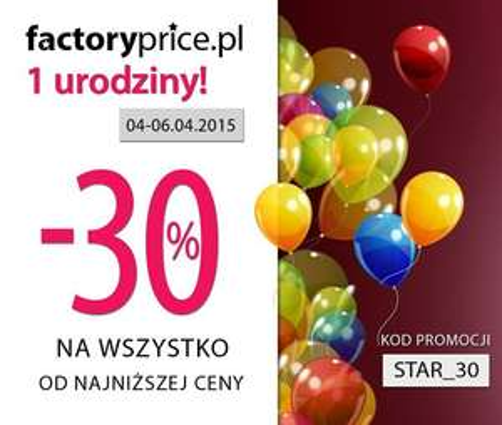 30% rabatu na wszystko @ Factory Price