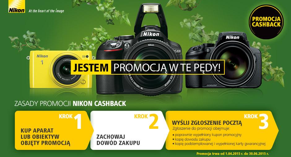 Promocja CASHBACK (zwrot pieniędzy, do 500zł) na wybrane aparaty oraz obiektywy @NIKON