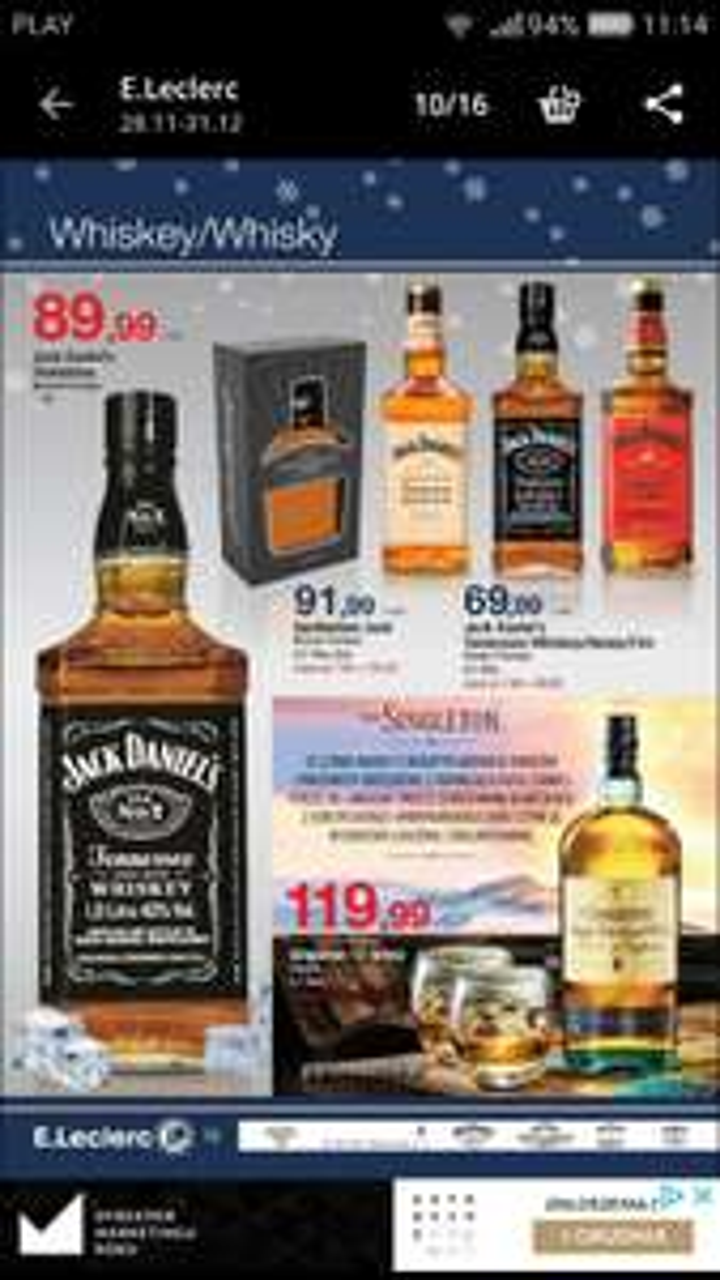 Jack Daniels w Leclerc różne rodzaje i pojemności, np. 1 l. za 90 zł. I inne
