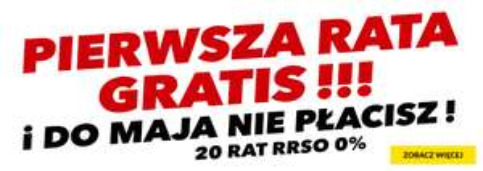 RTV EURO AGD pierwsza rata gratis+odroczenie do maja RRSO 0%