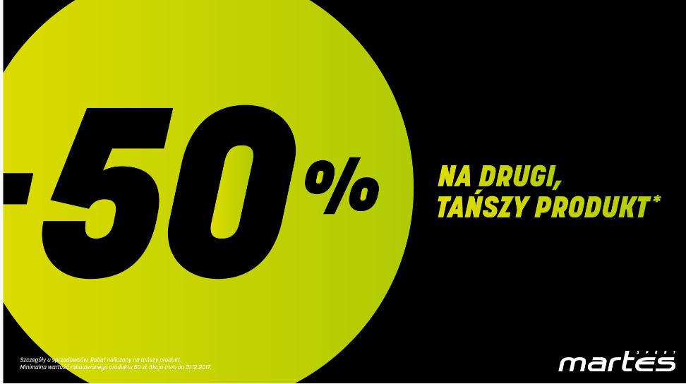 50% rabatu na drugi tańszy produkt(min.50zł) stacjonarnie @Martes Sport