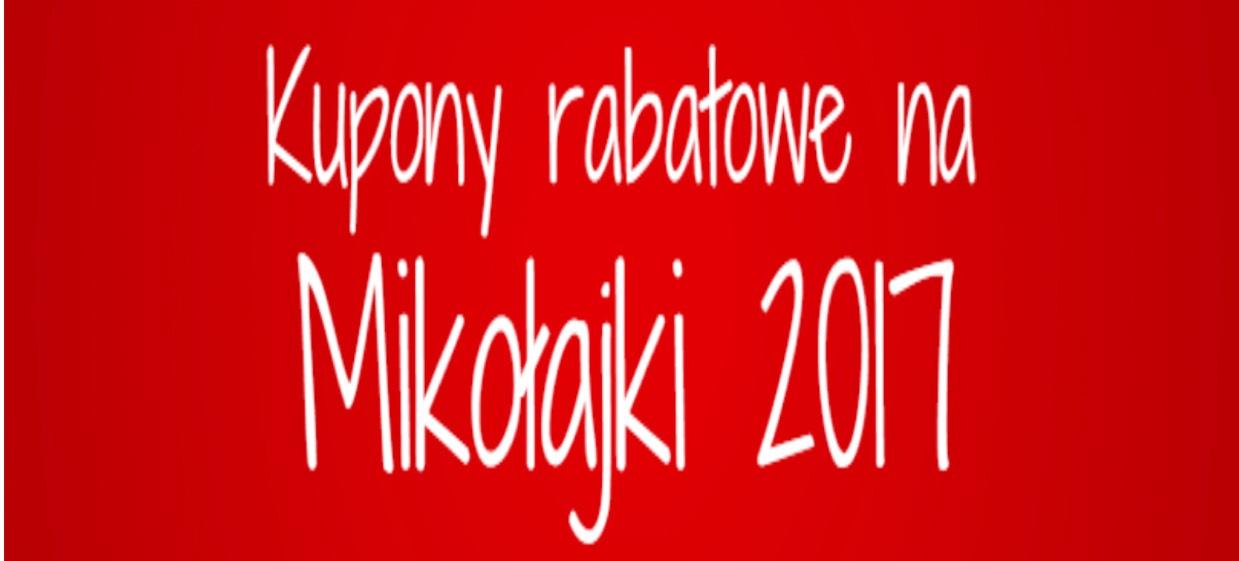 Kupony rabatowe na Mikołajki 2017