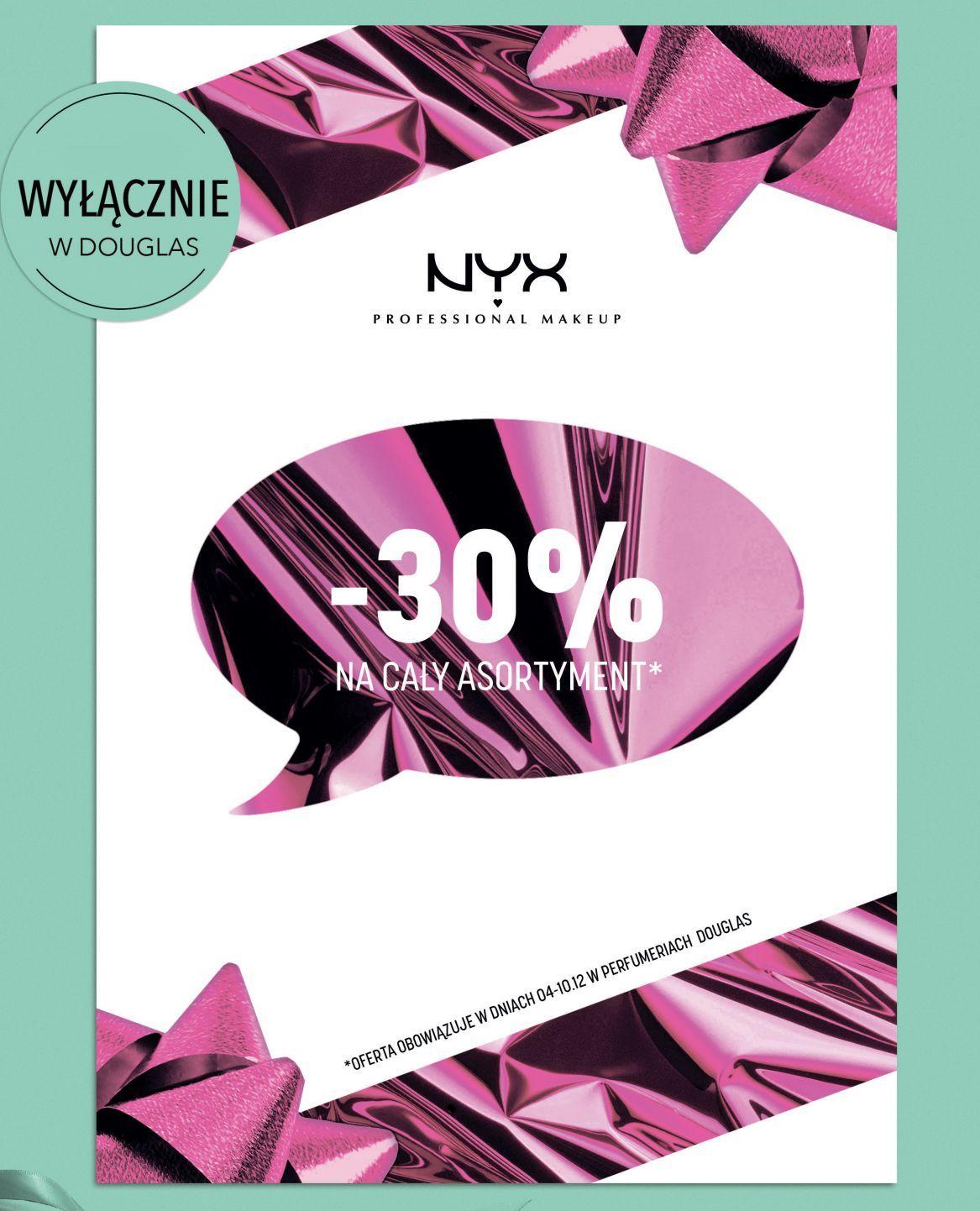 30% taniej na caly asortyment produktow marki NYX w Douglas Poznań Plaza
