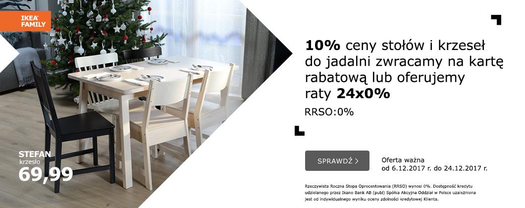 10% zwrotu na kartę rabatową (stoły i krzesła) lub 24 raty 0% oraz -15% na świece i świeczniki @ Ikea