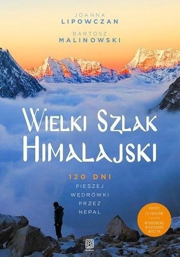 """Ebook i książka """"Wielki Szlak Himalajski. 120 dni pieszej wędrówki przez Nepal"""" za 50% ceny @ bezdroza"""