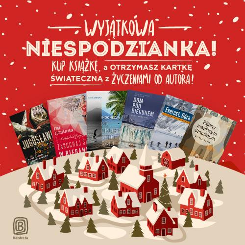 6 książek 20% taniej + kartka z życzeniami od autora @ Bezdroża