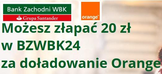 20zł za doładowanie Orange dla klientów BZ WBK