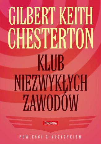 """Ebook (kryminał): G.K.Chesterton """"Klub niezwykłych zawodów"""" za 9,90 zł @ ebookpoint"""