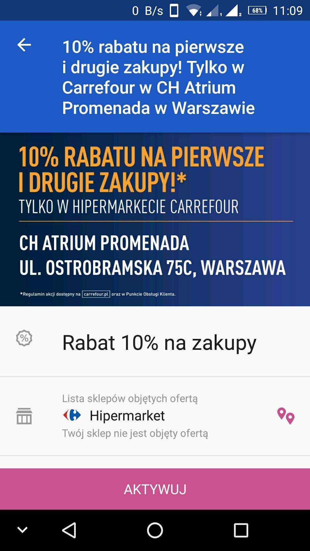 Carrefour Promenada 10% zniżki na 1 i 2 zakupy z apką sklepu