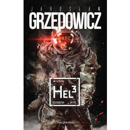 Hel 3 (e-book) - Jarosław Grzędowicz