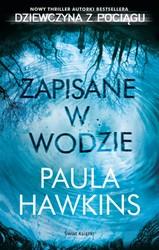 Zapisane w wodzie - Paula Hawkins (ebook)