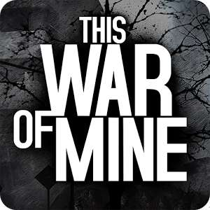 This War of Mine @Android