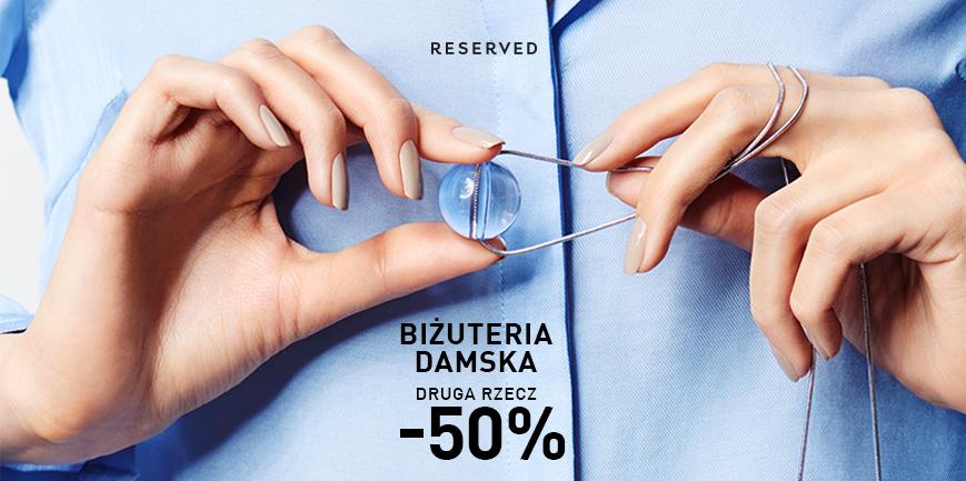 -50% na drugą sztukę biżuterii damskiej @ Reserved