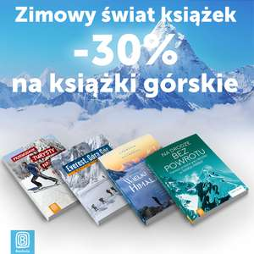 Książki o górach 30% taniej @ Bezdroża