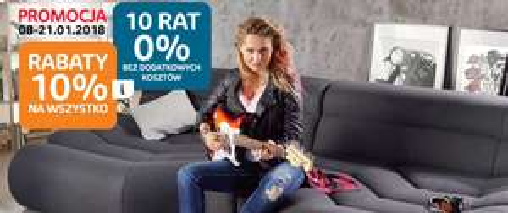 10% rabatu na wszystko + 10 rat 0% @ Agata Meble