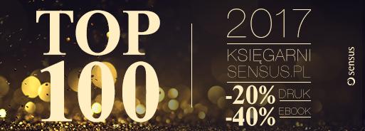 Top100 tytułów 2017 roku 20/40% taniej @ Sensus