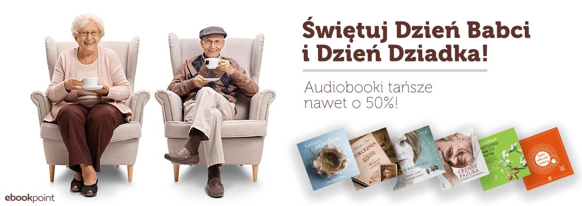 Audiobooki 40-50% taniej na Dzień Babci i Dzień Dziadka @ ebookpoint