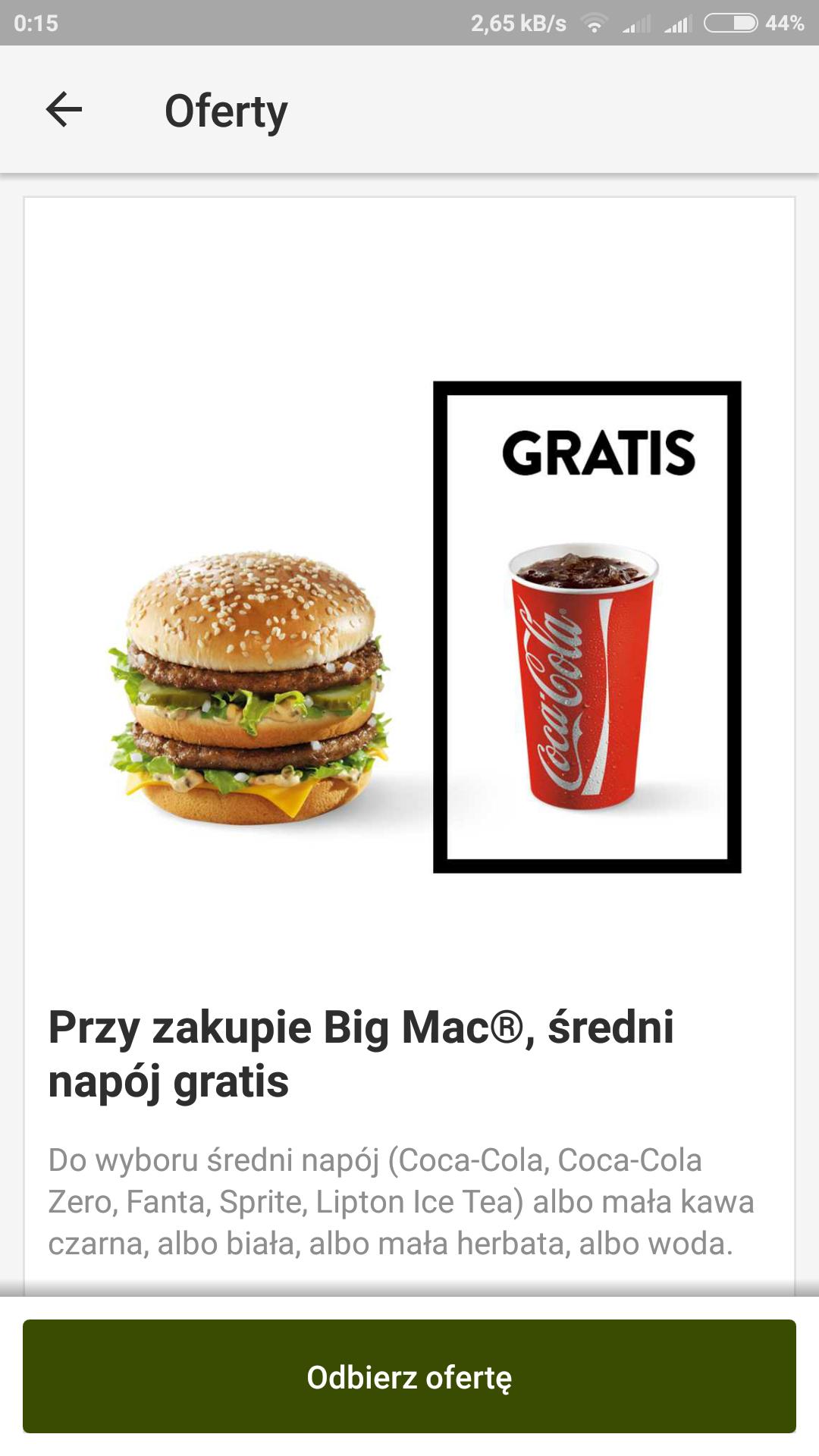 McDonald's przy zakupie bigmac średni napój gratis