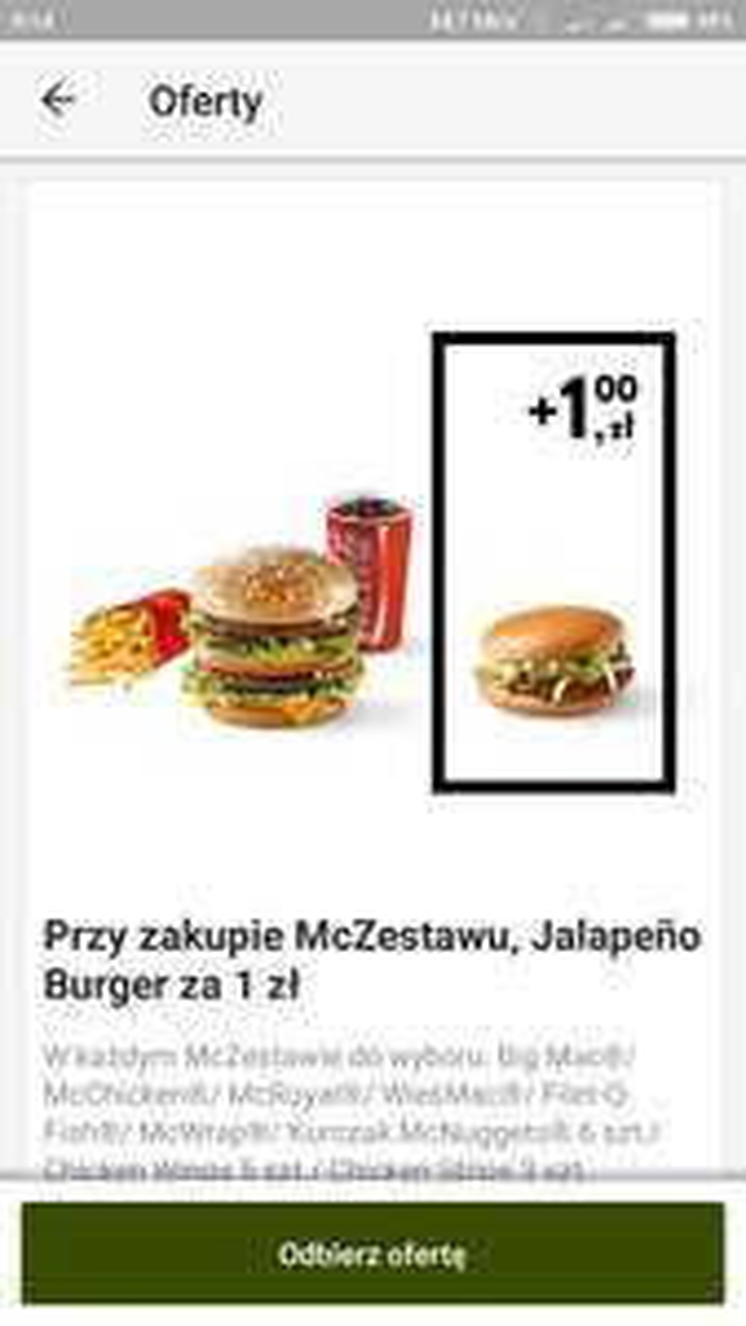 McDonald's przy zakupie mc zestawu jalapeno burger za 1zl.