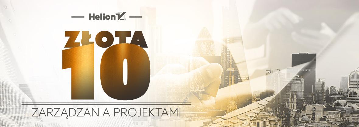 Złota 10-tka zarządzania projektami IT -30% @ Helion
