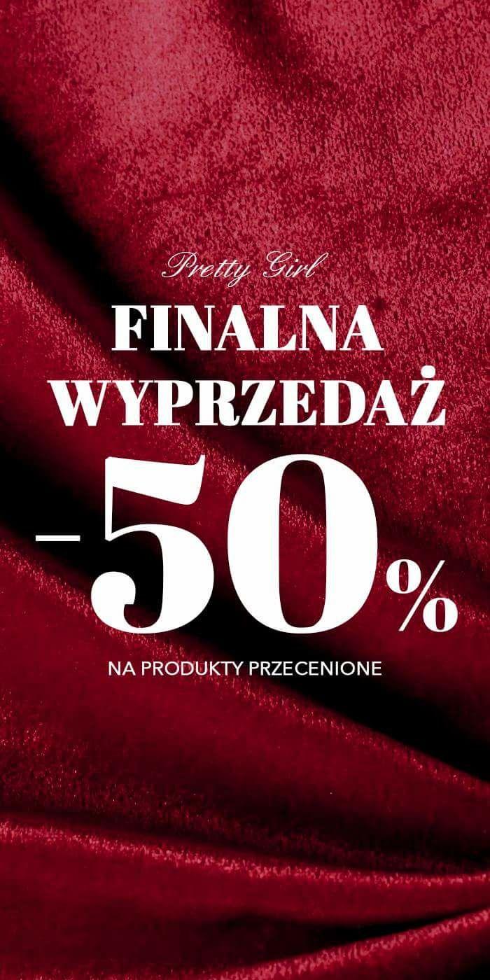 Preety Girl na wyprzedażowe modele - 50%