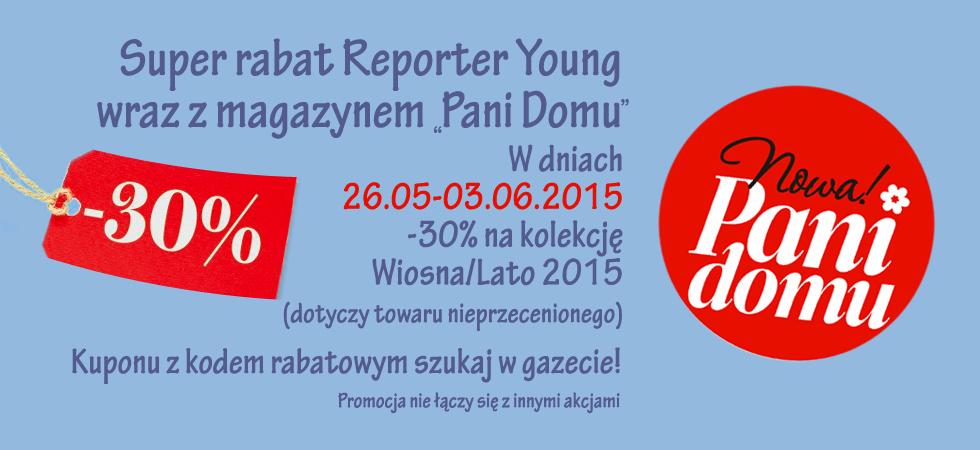 "Kupon rabatowy -30% w magazynie ""Pani domu"" @ Reporter Young"
