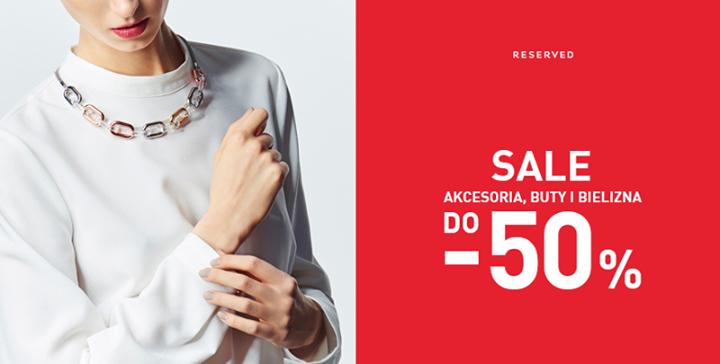 Do -50% na akcesoria, buty i bieliznę @ Reserved
